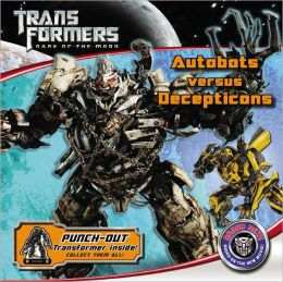 Transformers: Dark of the Moon: Autobots Versus Decepticons