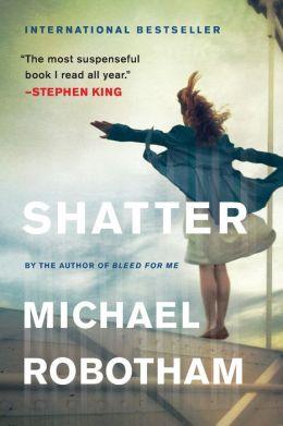 Shatter (Joseph O'Loughlin Series #3)