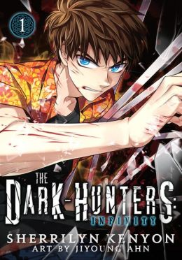 The Dark-Hunters: Infinity, Vol. 1
