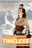 Gail Carriger - Timeless (Parasol Protectorate Series #5)