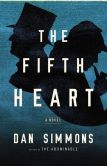 Book Cover Image. Title: The Fifth Heart, Author: Dan Simmons