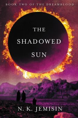 The Shadowed Sun (Dreamblood Series #2)
