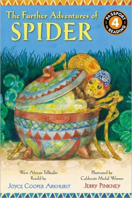 The Further Adventures of Spider: West African Folktales