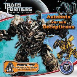 Transformers: Dark of the Moon: Autobots Versus Decepticons