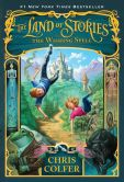 Book Cover Image. Title: The Land of Stories:  The Wishing Spell, Author: Chris Colfer