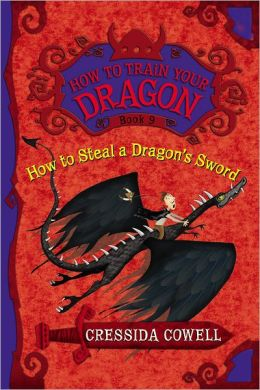 How to Steal a Dragon's Sword (How to Train Your Dragon Series #9)