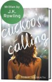 Book Cover Image. Title: The Cuckoo's Calling, Author: Robert Galbraith