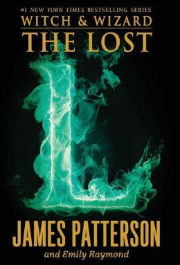The Lost (Witch and Wizard Series #5)