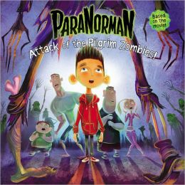 ParaNorman: Attack of the Pilgrim Zombies!