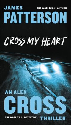 Cross My Heart (Alex Cross Series #21)