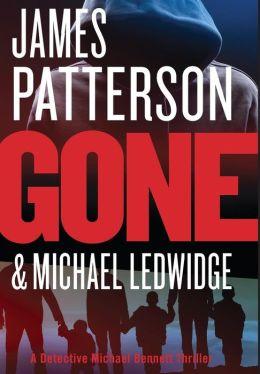 Gone (Michael Bennett Series #6)