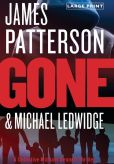 Book Cover Image. Title: Gone (Michael Bennett Series #6), Author: James Patterson