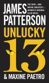 Book Cover Image. Title: Unlucky 13, Author: James Patterson