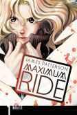 Book Cover Image. Title: Maximum Ride Manga, Volume 1, Author: James Patterson