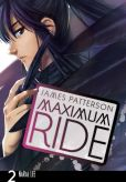 Book Cover Image. Title: Maximum Ride Manga, Volume 2, Author: James Patterson
