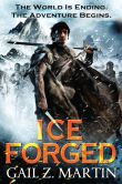 Book Cover Image. Title: Ice Forged (Ascendant Kingdoms Saga Series #1), Author: Gail Z. Martin