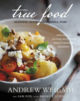 True Food: Seasonal, Sustainable, Simple, Pure (PagePerfect NOOK Book)
