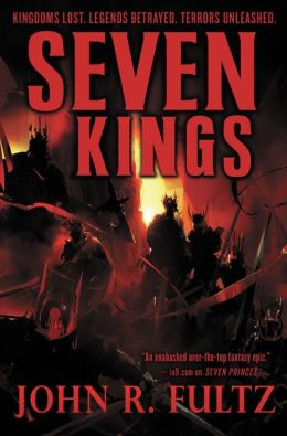Seven Kings (Books of the Shaper Series #2)