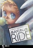 Book Cover Image. Title: Maximum Ride Manga, Volume 5, Author: James Patterson