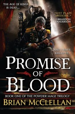 Promise of Blood (Powder Mage Trilogy #1)