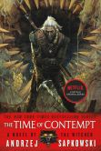 Book Cover Image. Title: The Time of Contempt, Author: Andrzej Sapkowski