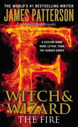 The Fire (Witch and Wizard Series #3) Free Preview: The First 34 Chapters