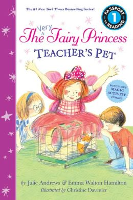 The Very Fairy Princess: Teacher's Pet