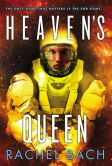 Book Cover Image. Title: Heaven's Queen, Author: Rachel Bach