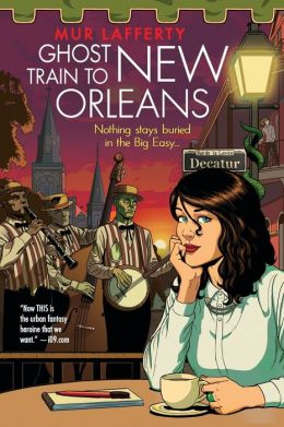 The cover of Ghost Train to New Orleans