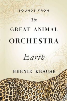 Sounds from The Great Animal Orchestra: Earth (Enhanced Edition)