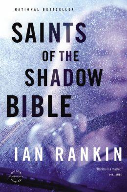 Saints of the Shadow Bible (Inspector John Rebus Series #19)