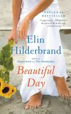 Book Cover Image. Title: Beautiful Day, Author: Elin Hilderbrand