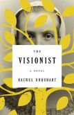 Book Cover Image. Title: The Visionist:  A Novel, Author: Rachel Urquhart