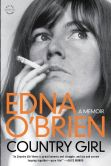 Book Cover Image. Title: Country Girl:  A Memoir, Author: Edna O'Brien