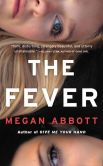 Book Cover Image. Title: The Fever, Author: Megan Abbott
