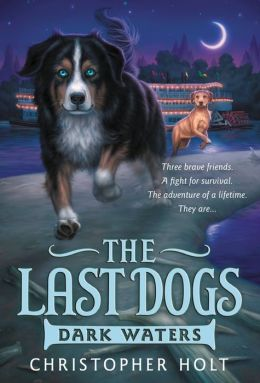 The Last Dogs: Dark Waters