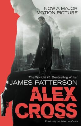 Alex Cross (Also published as CROSS)