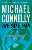 Michael Connelly - The Safe Man: A Ghost Story