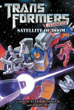 Transformers Classified: Satellite of Doom