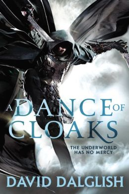 A Dance of Cloaks (Shadowdance Series #1)
