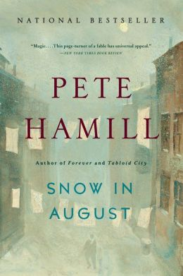 Snow in August: A Novel
