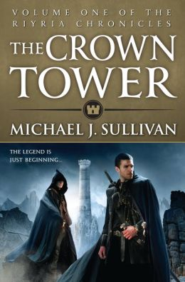 The Crown Tower (Riyria Chronicles Series #1)