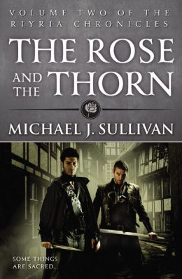 The Rose and the Thorn (Riyria Chronicles Series #2)