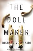 Book Cover Image. Title: The Doll Maker, Author: Richard Montanari
