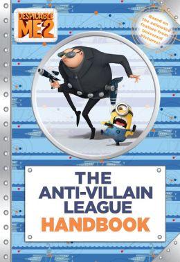 Despicable Me 2: The Anti-Villain League Handbook