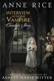 Book Cover Image. Title: Interview with the Vampire:  Claudia's Story (Free Preview - First 32 Pages), Author: Anne Rice