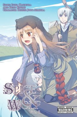 Spice and Wolf, Volume 8 (Manga)