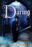 Book Cover Image. Title: Daring, Author: Elliott James