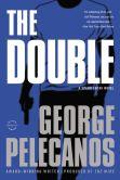 Book Cover Image. Title: The Double (Spero Lucas Series #2), Author: George Pelecanos