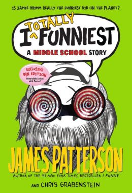 I Totally Funniest: A Middle School Story B&N Exclusive Edition